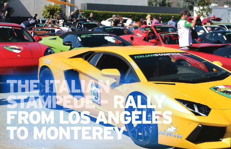 The Italian Stampede – Rally from Los Angeles to Monterey