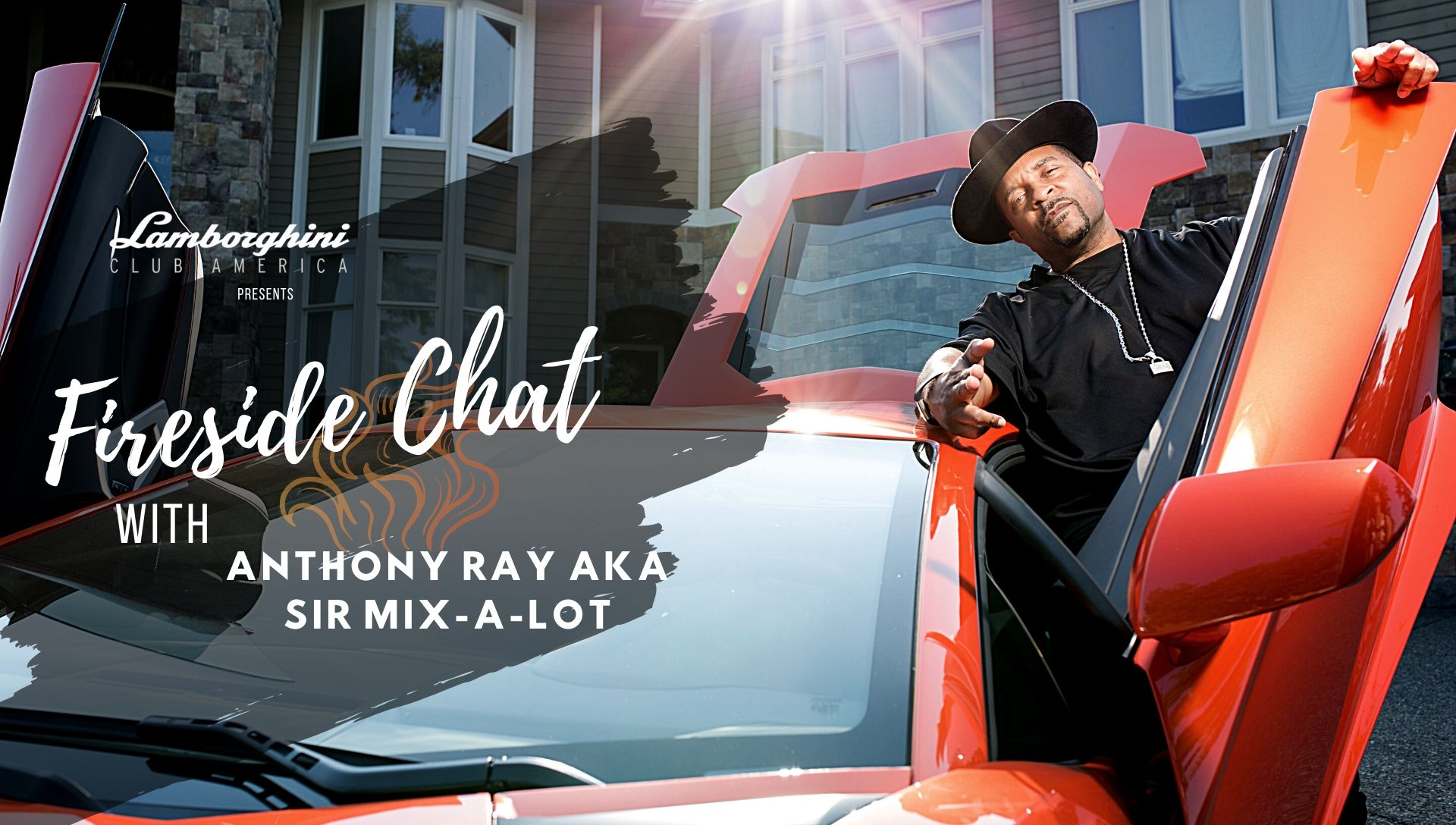 LAMBORGHINI CLUB AMERICA FIRESIDE CHAT WITH Sir Mix-A-Lot, Episode 4