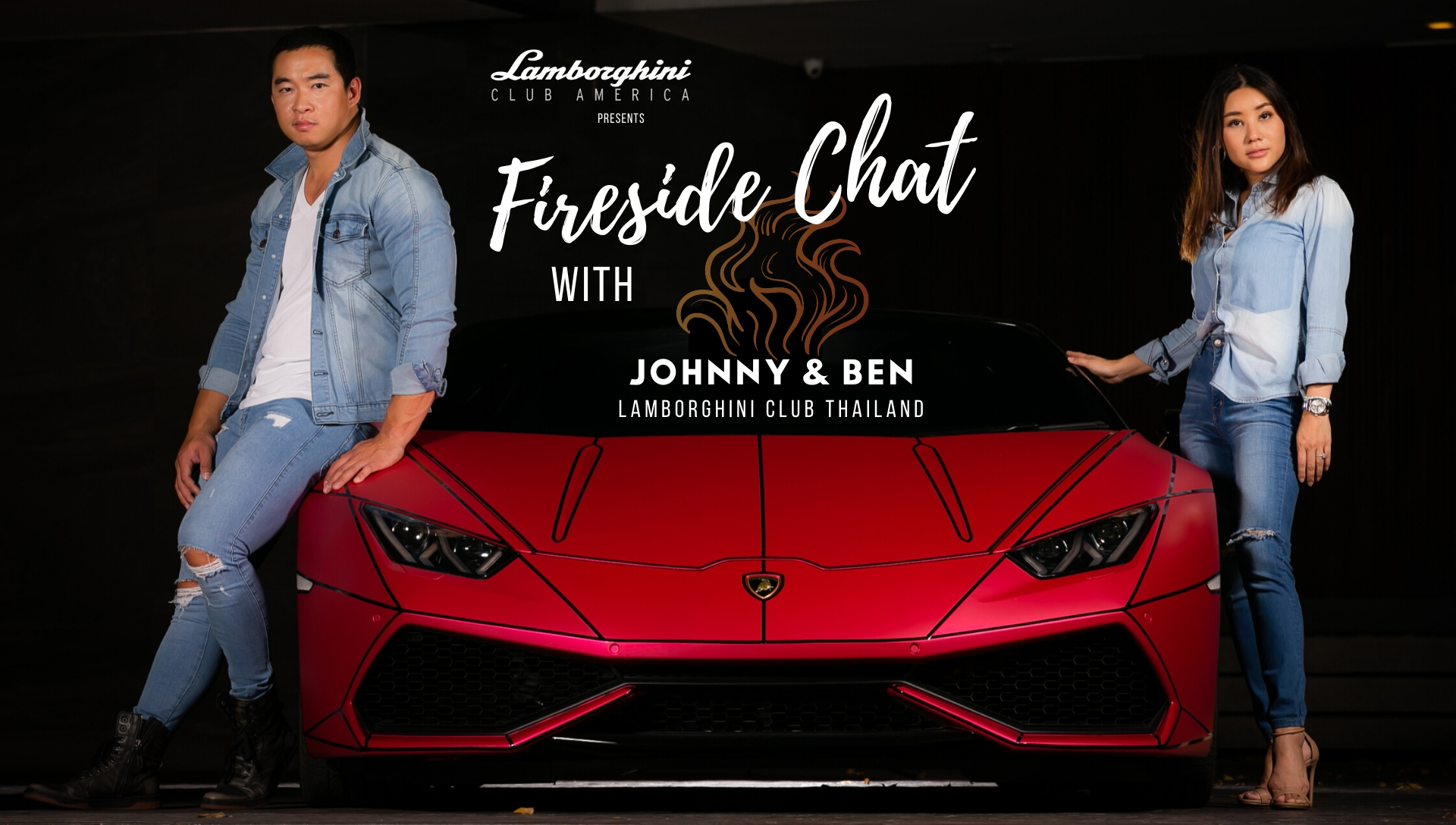 LAMBORGHINI CLUB AMERICA FIRESIDE CHAT WITH Ben & Johnny, Episode 5